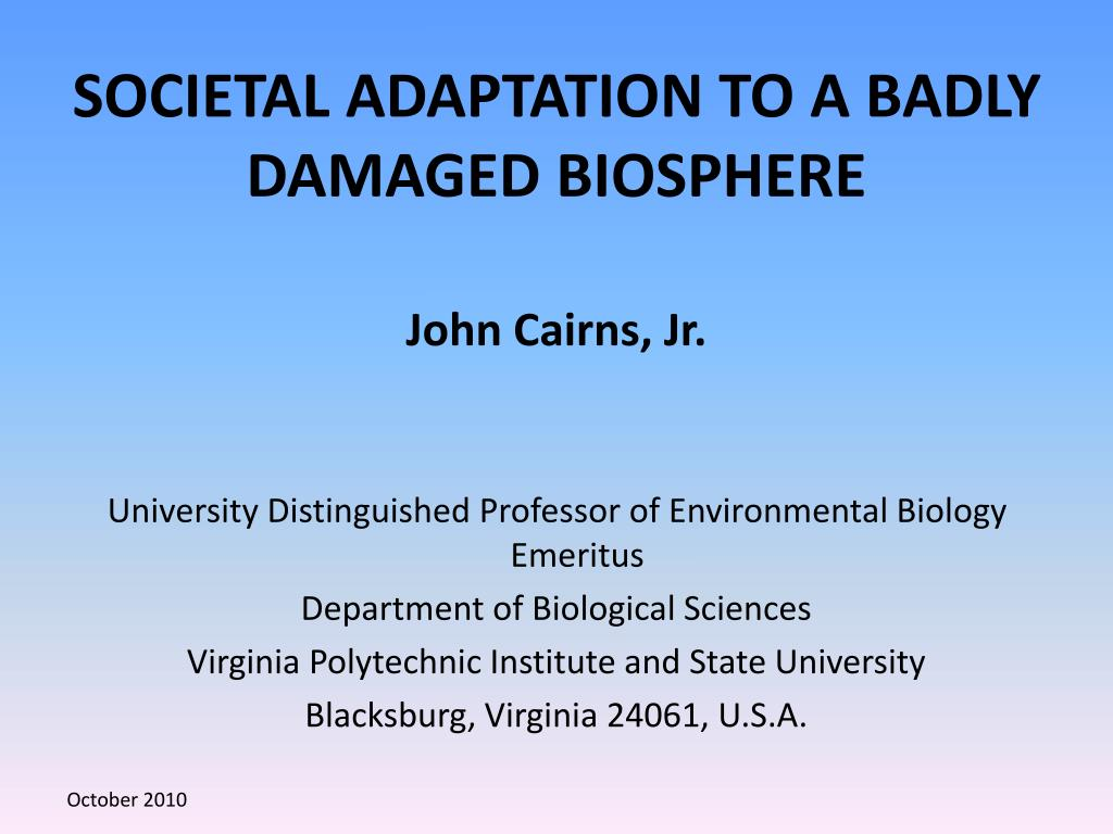 societal adaptation to a badly damaged biosphere l.
