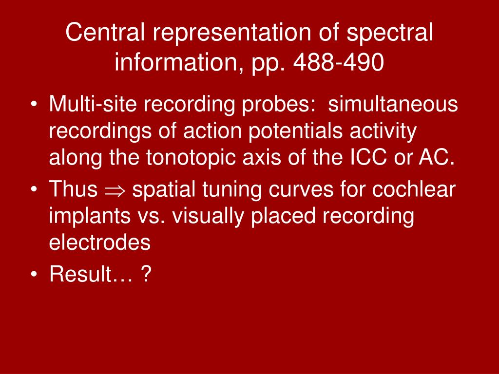 Central representation of spectral information, pp. 488-490