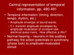 central representation of temporal information pp 490 491