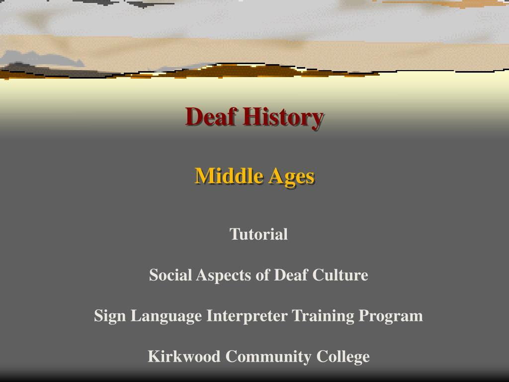 deaf history middle ages l.
