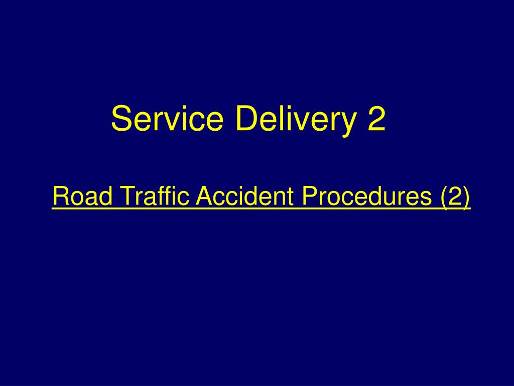 road traffic accident procedures 2 l.