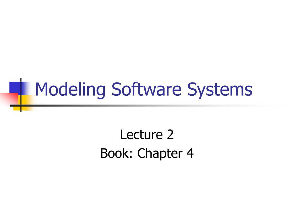 modeling software systems l.