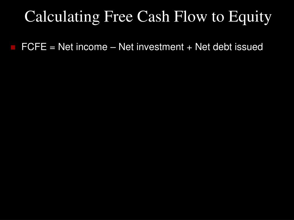 Calculating Free Cash Flow to Equity