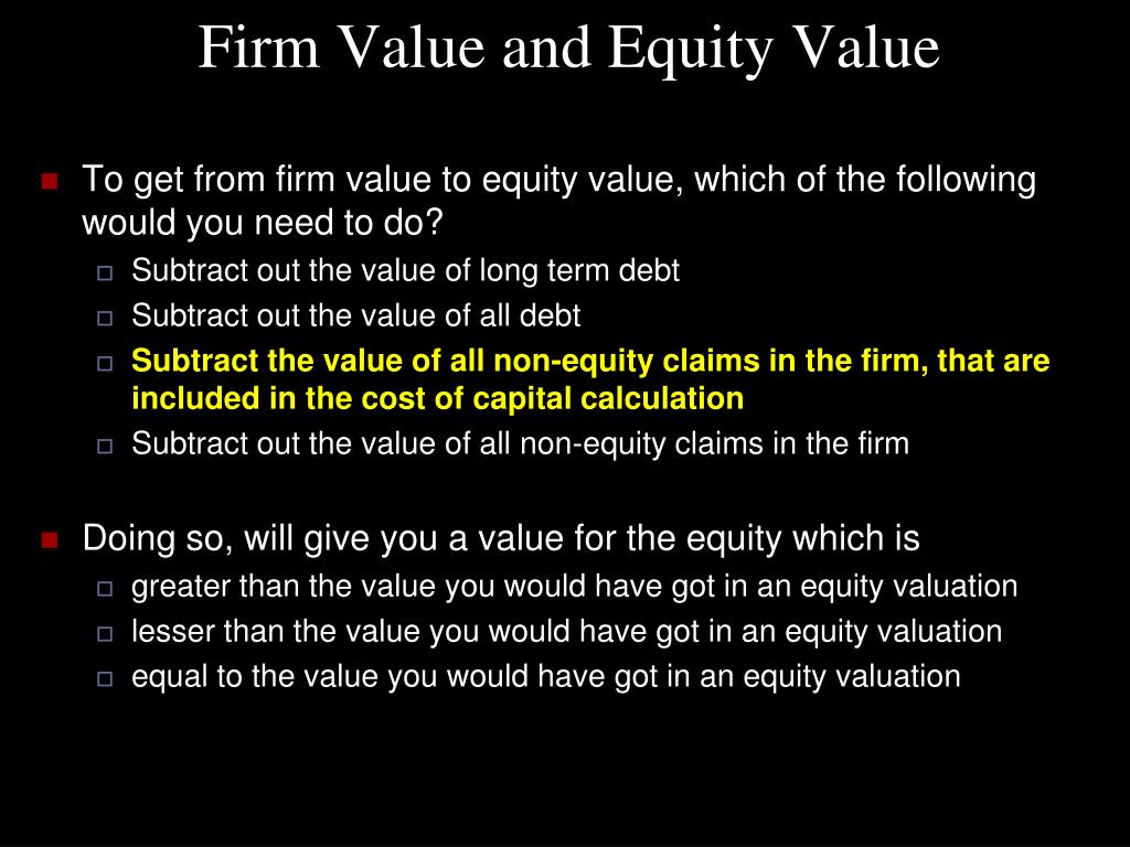 Firm Value and Equity Value