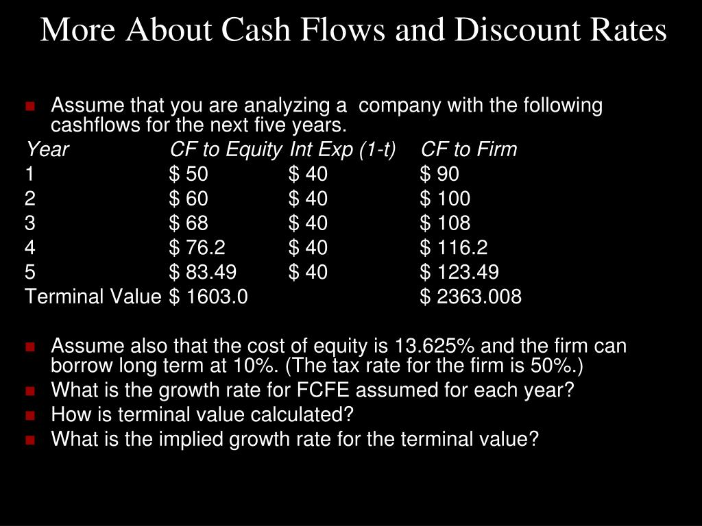 More About Cash Flows and Discount Rates