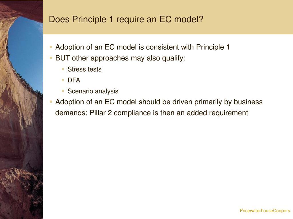 Does Principle 1 require an EC model?