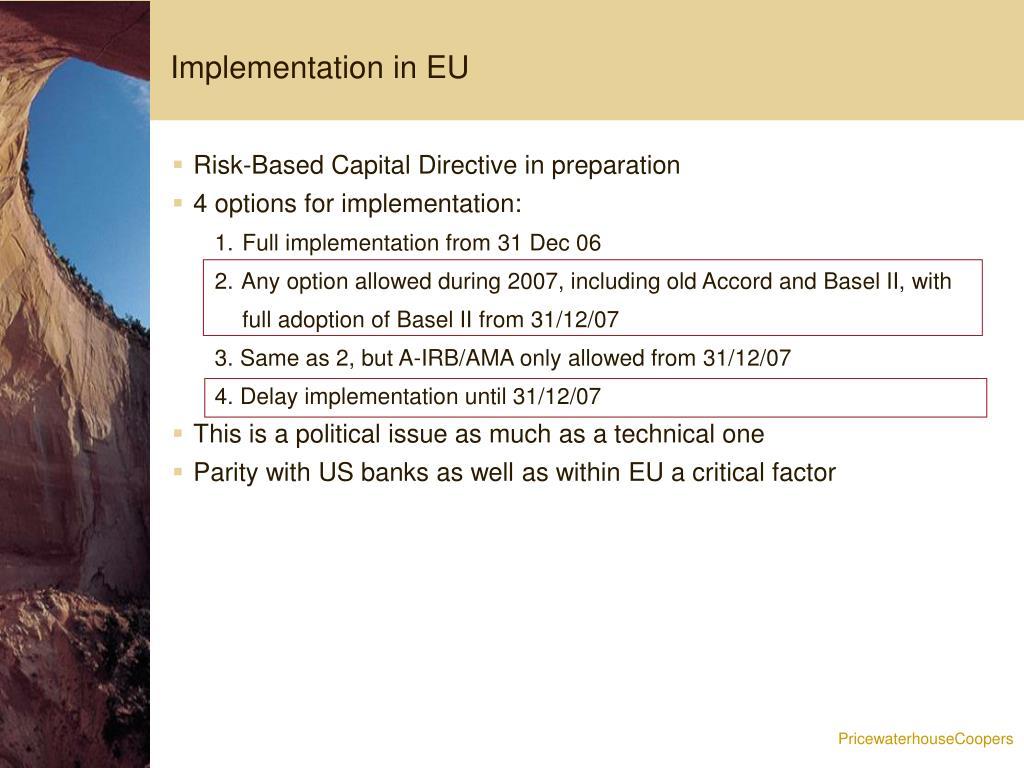 Implementation in EU