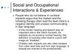social and occupational interactions experiences23