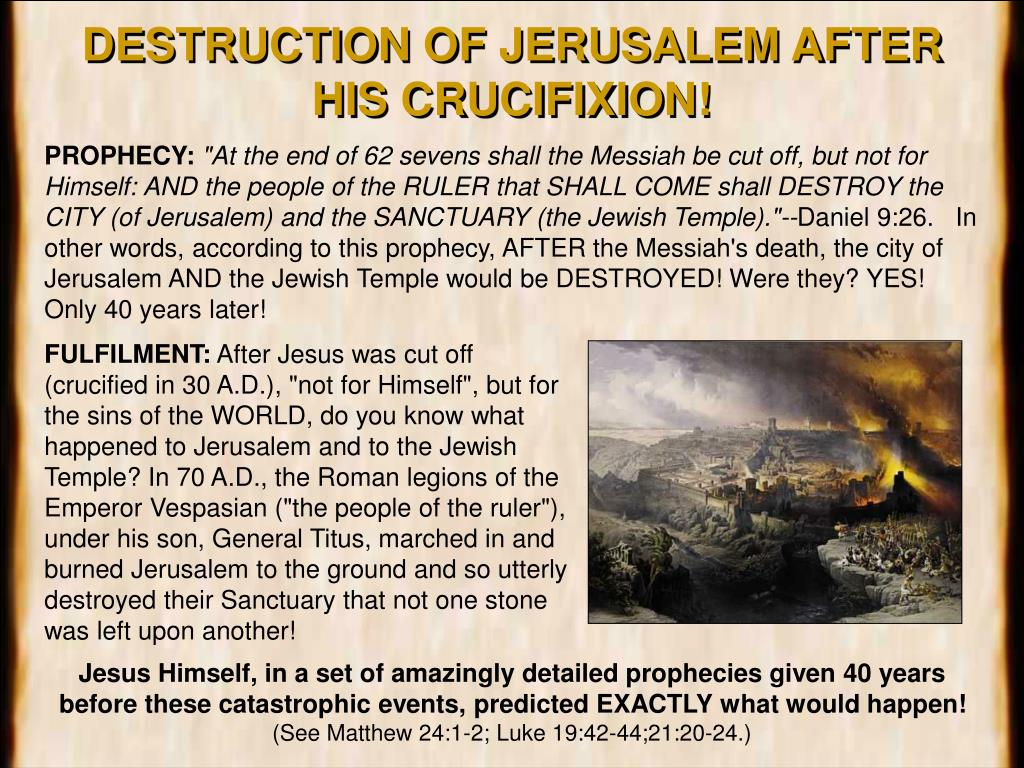 DESTRUCTION OF JERUSALEM AFTER HIS CRUCIFIXION!
