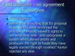final outcome an agreement to disagree