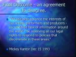 final outcome an agreement to disagree39