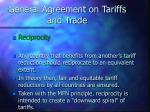 general agreement on tariffs and trade10