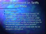 general agreement on tariffs and trade14