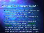 who won the uruguay round43