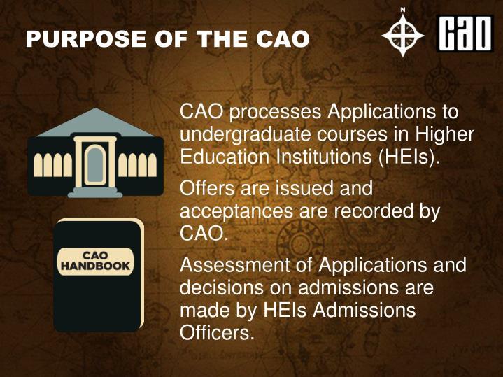 Purpose of the cao