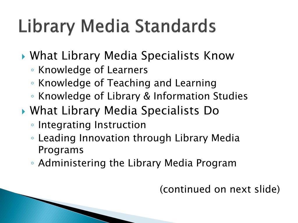Library Media Standards