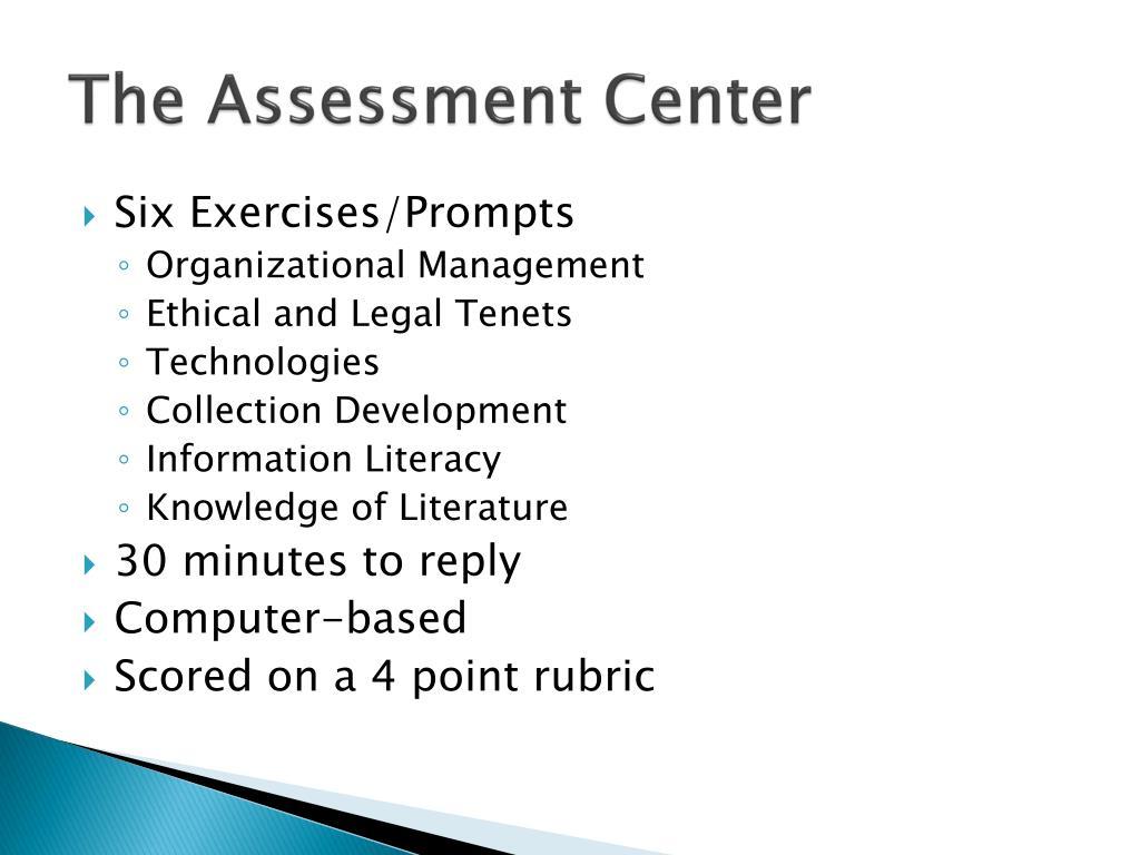 The Assessment Center