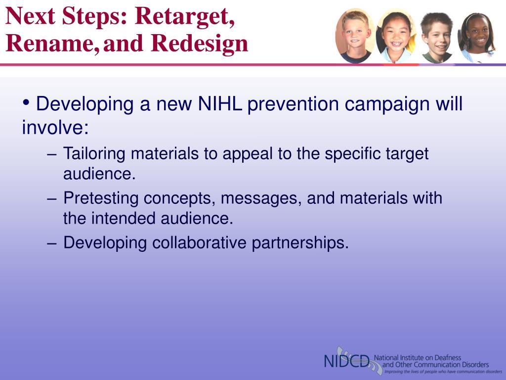 Next Steps: Retarget, Rename,