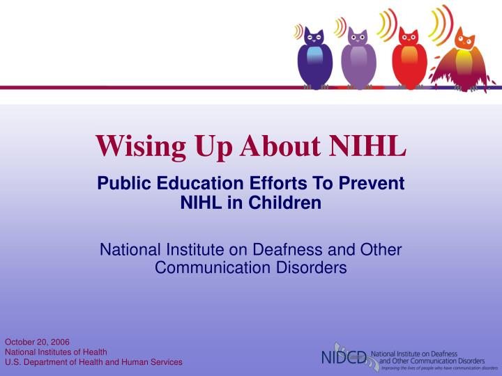 Wising up about nihl