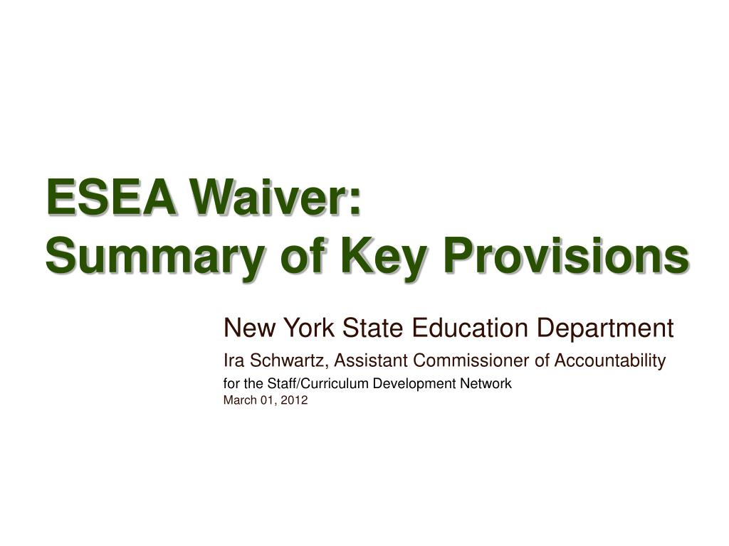 esea waiver summary of key provisions l.