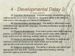 4 developmental delay 2 5 areas defined