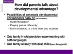 how did parents talk about developmental advantage23