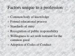 factors unique to a profession