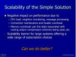 scalability of the simple solution