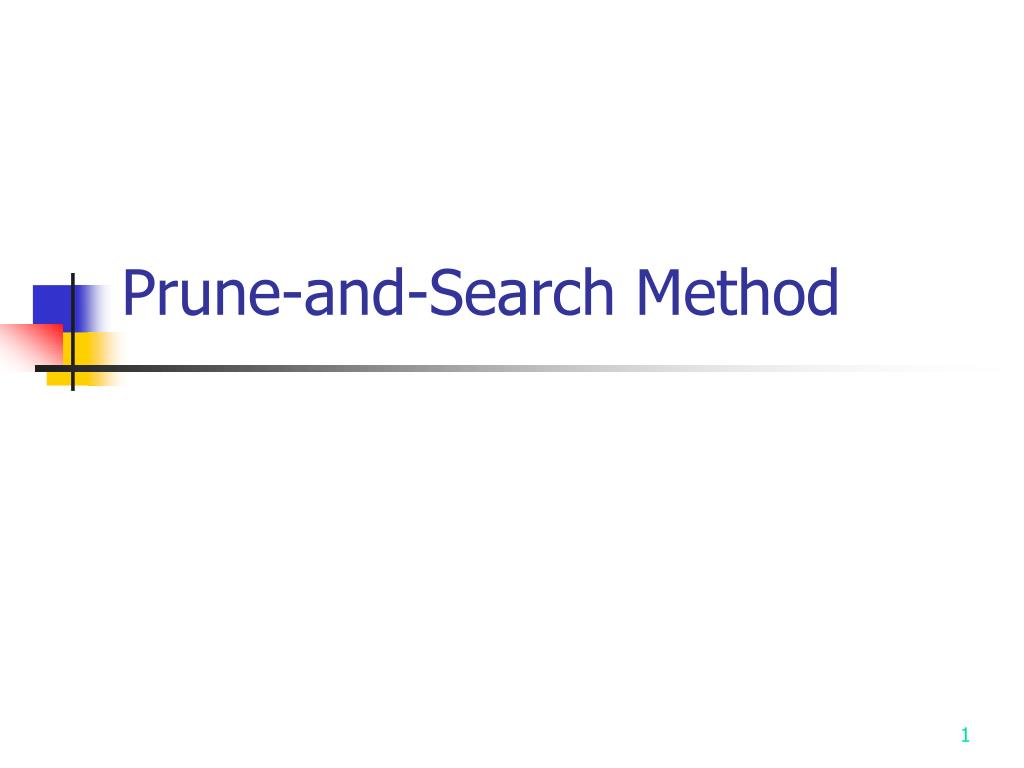 prune and search method l.