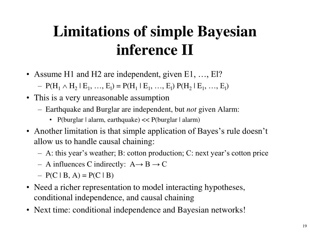 Limitations of simple Bayesian inference II