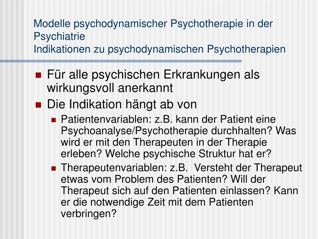 Modelle psychodynamischer Psychotherapie in der Psychiatrie