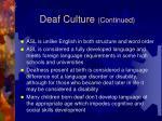 deaf culture continued