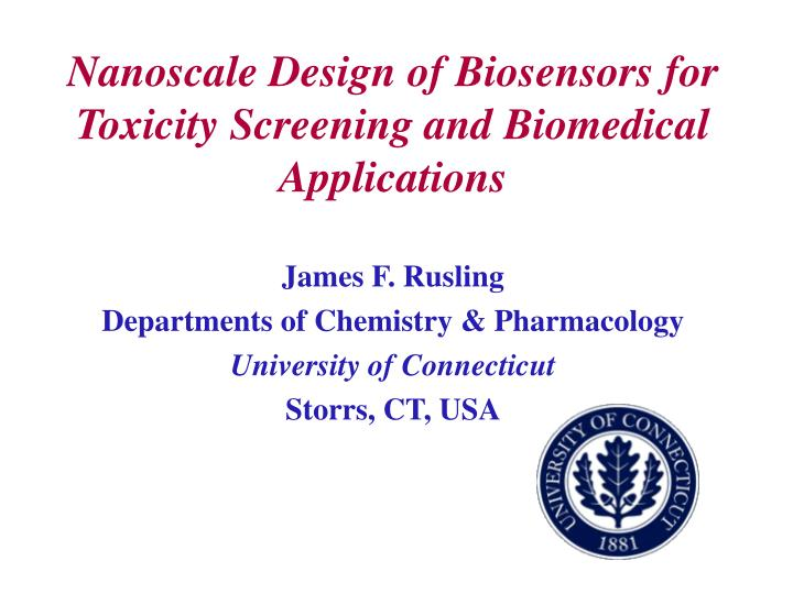 Nanoscale Design of Biosensors for Toxicity Screening and Biomedical Applications