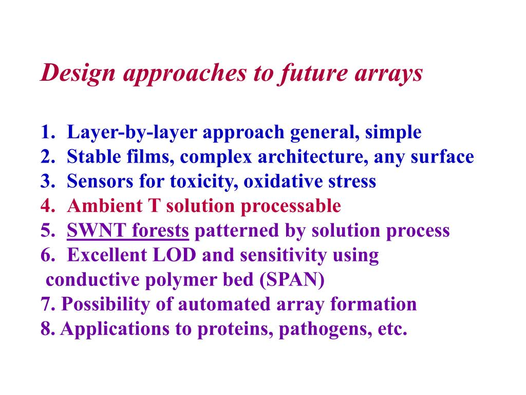 Design approaches to future arrays