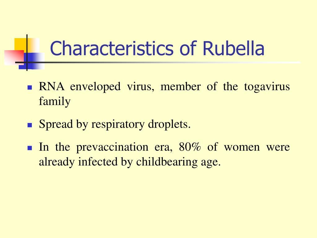Characteristics of Rubella