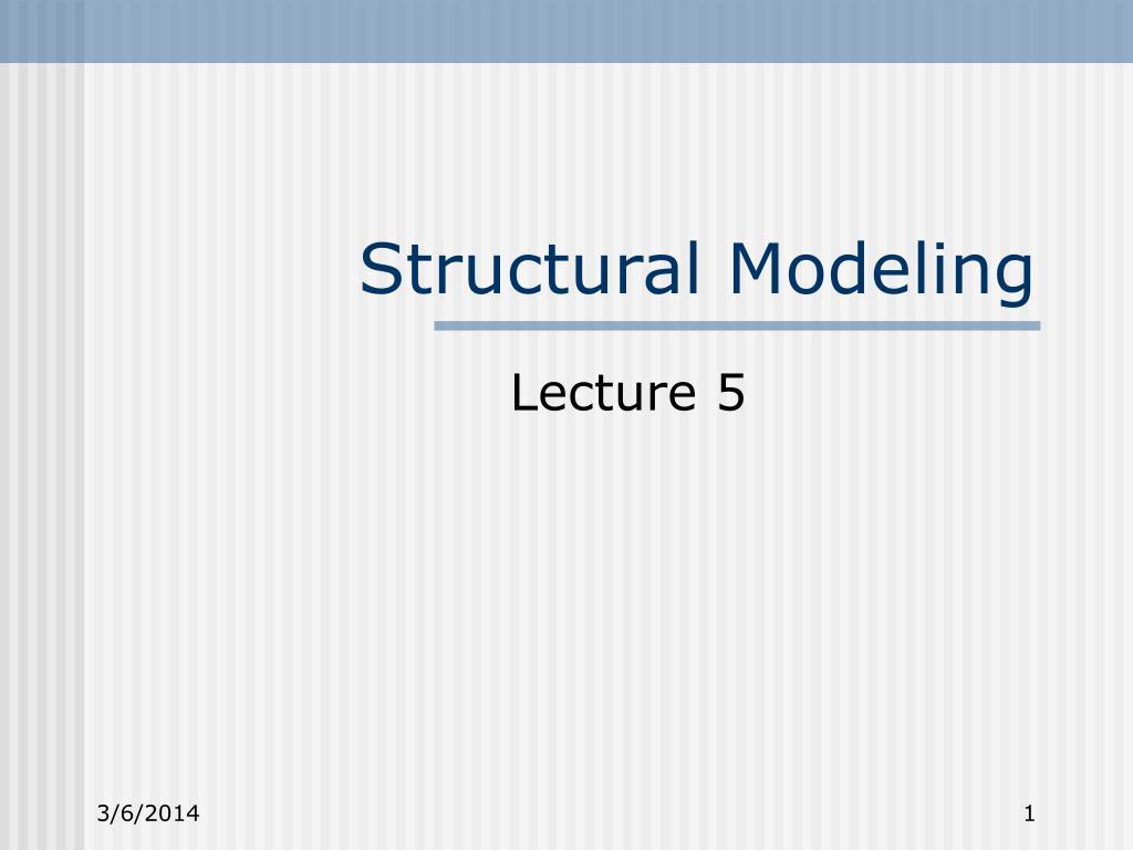 structural modeling l.