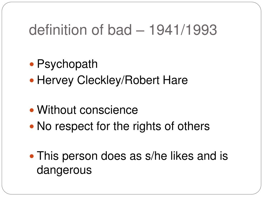 definition of bad – 1941/1993