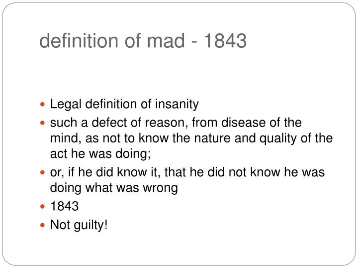 Definition of mad 1843