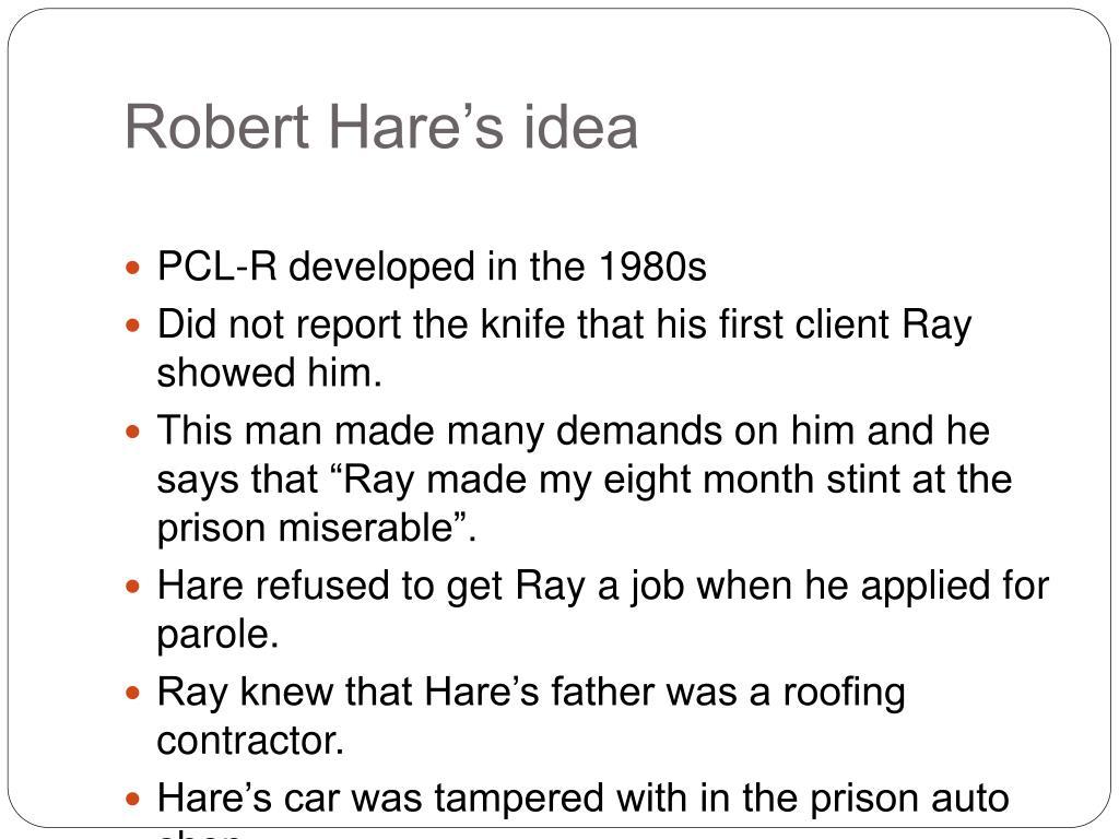 Robert Hare's idea