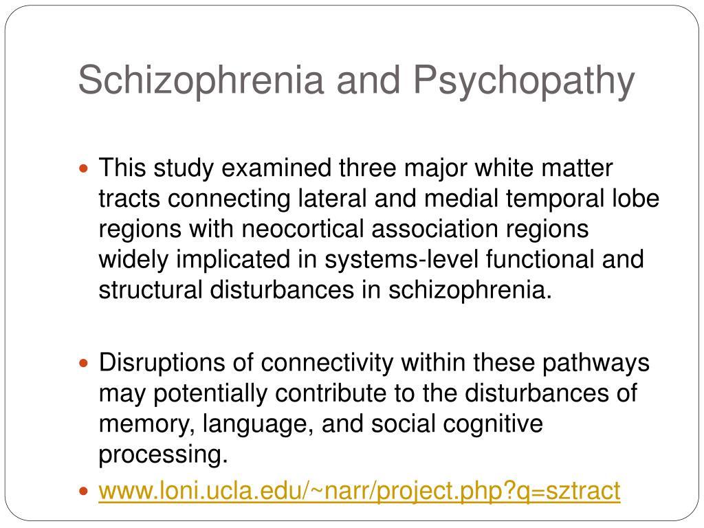 Schizophrenia and Psychopathy