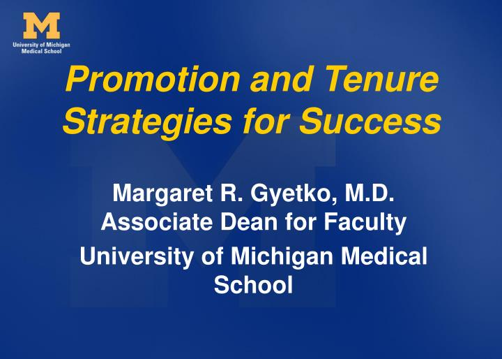 Promotion and tenure strategies for success