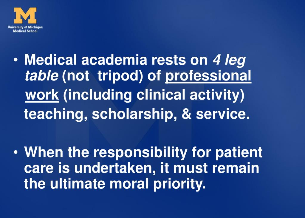 Medical academia rests on