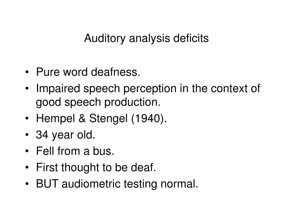 Auditory analysis deficits