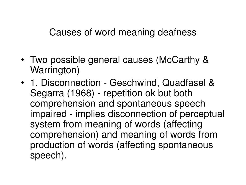Causes of word meaning deafness