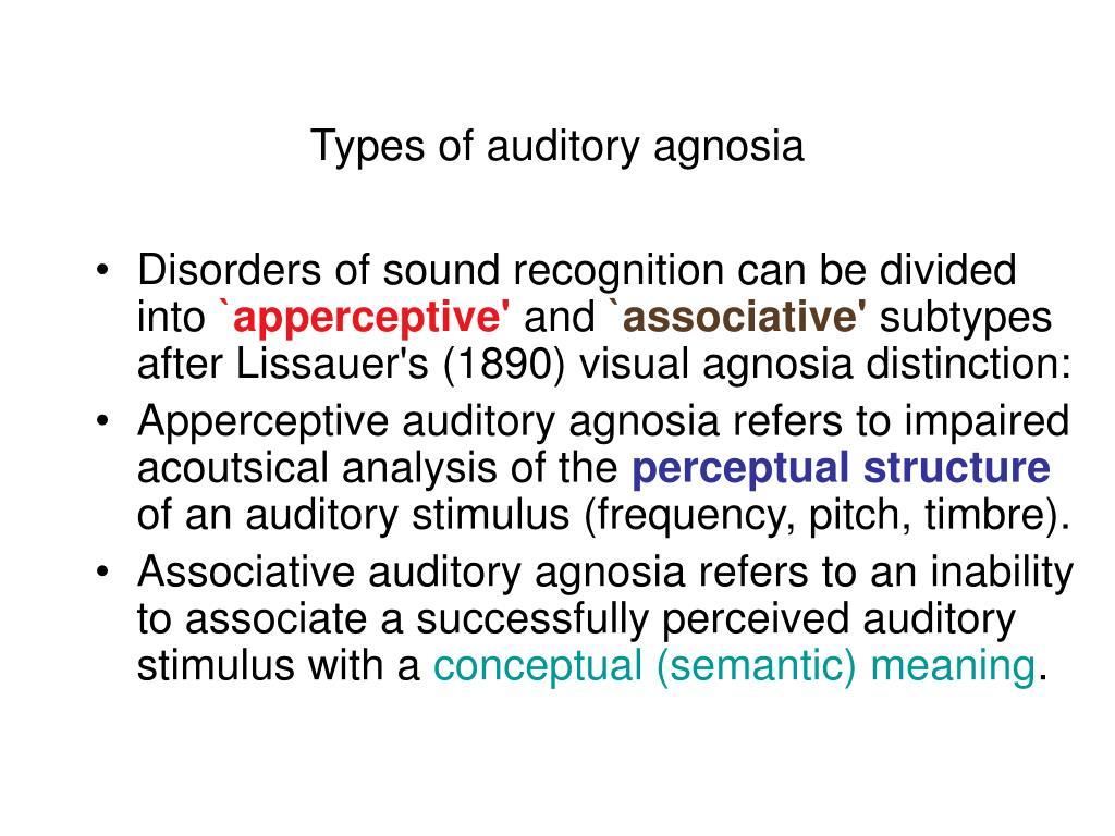 Types of auditory agnosia