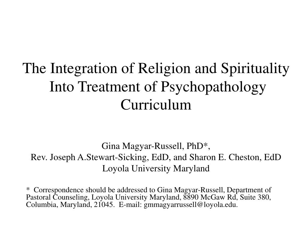the integration of religion and spirituality into treatment of psychopathology curriculum l.