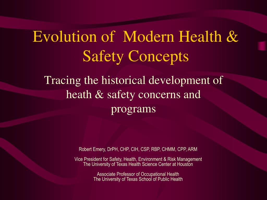 PPT - Evolution of Modern Health & Safety Concepts
