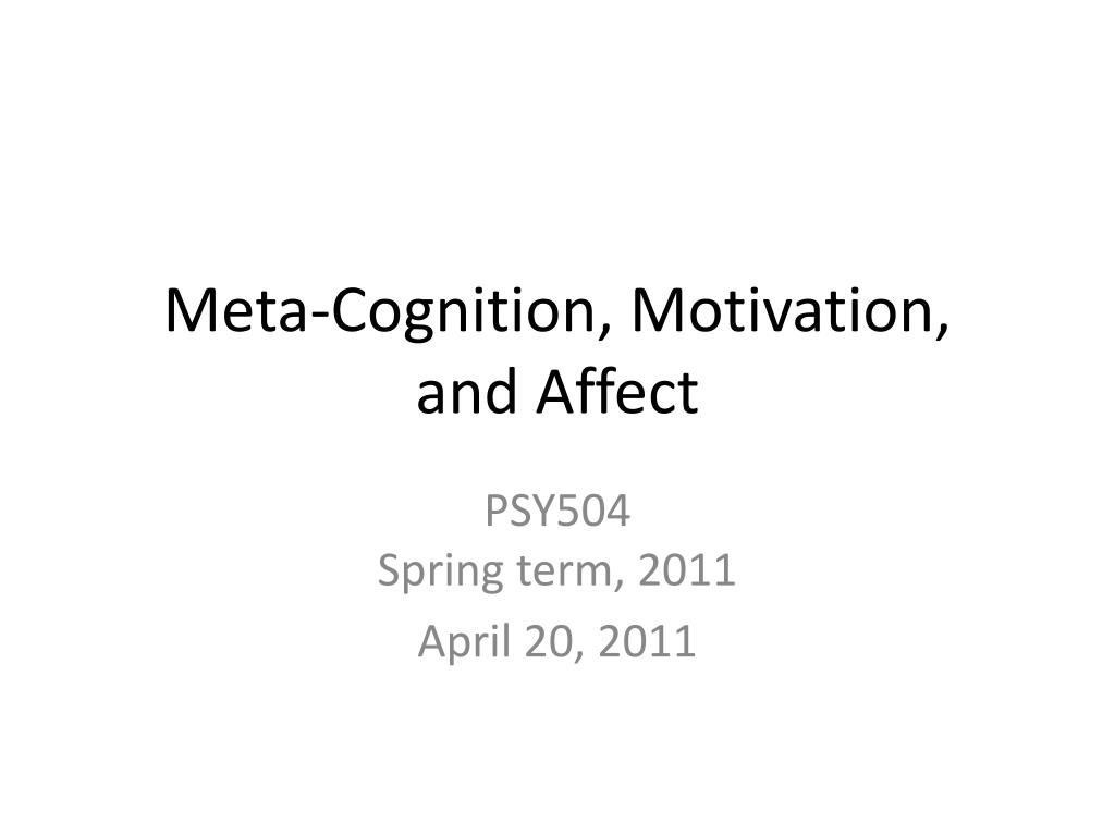 meta cognition motivation and affect l.