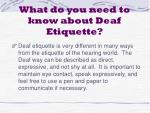 what do you need to know about deaf etiquette