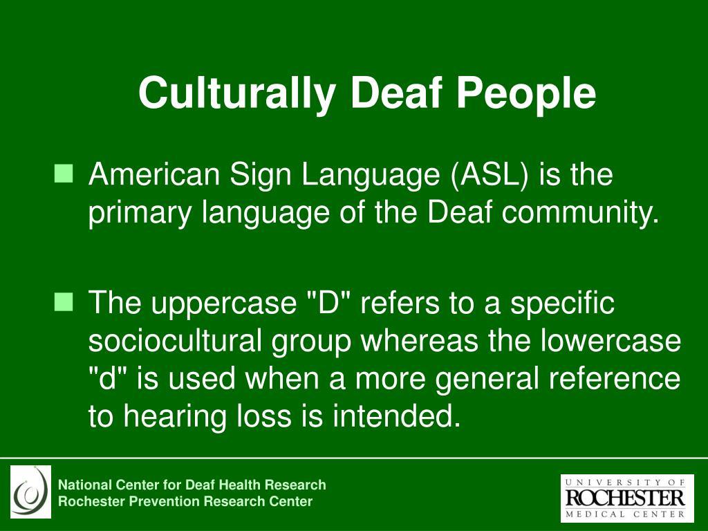 Culturally Deaf People